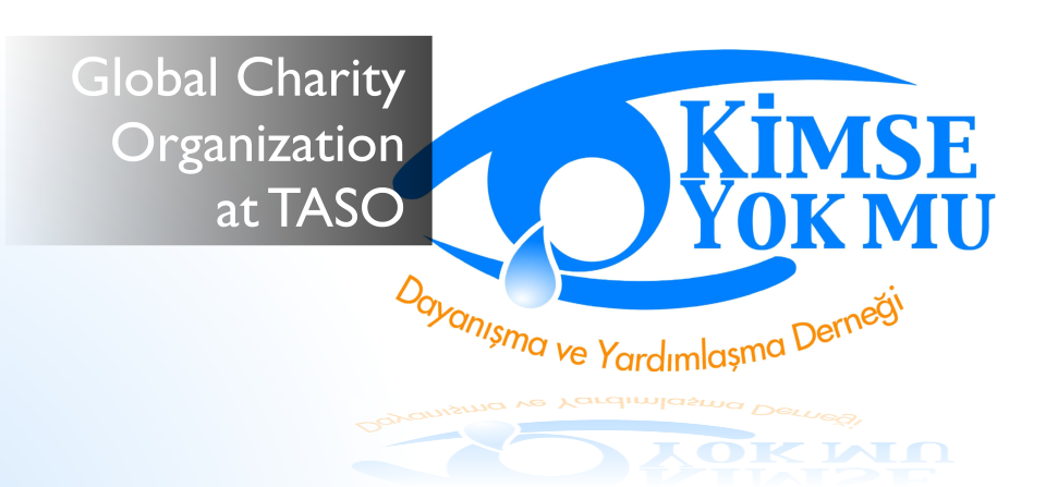 """Kimse Yok Mu"" humanitarian aid association at TASO"